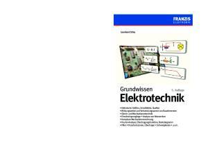 Elektrotechnik FRANZIS. Grundwissen. 5. Auflage ELEKTRONIK. Leonhard Stiny