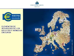ELEMENTOS DE SEGURIDAD DE LOS BILLETES Y MONEDAS EN EUROS. Banco Central Europeo, 2007