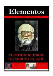 Elementos. Metapolítica para una Civilización Europea Nº 64 EL ETERNO RETORNO DE MIRCEA ELIADE