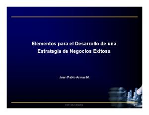 Elementos para el Desarrollo de una Estrategia de Negocios Exitosa