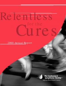 elentless for the Cures 2000 Annual Report
