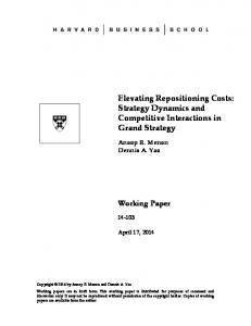 Elevating Repositioning Costs: Strategy Dynamics and Competitive Interactions in Grand Strategy