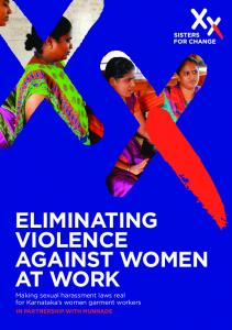 Eliminating against women at work. Making sexual harassment laws real for Karnataka s women garment workers