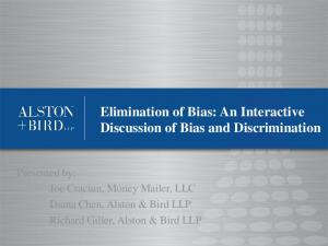 Elimination of Bias: An Interactive Discussion of Bias and Discrimination
