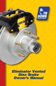 Eliminator Vented Disc Brake Owner s Manual