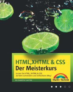 Elizabeth Castro. HTML, XHTML & CSS Der Meisterkurs