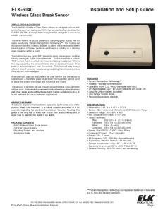 ELK-6040 Wireless Glass Break Sensor. Installation and Setup Guide. ELK-6040 Glass Break Installation Manual Page 1