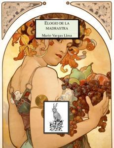 ELOGIO DE LA MADRASTRA. Mario Vargas Llosa