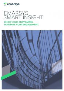 EMARSYS SMART INSIGHT KNOW YOUR CUSTOMERS. MAXIMIZE YOUR ENGAGEMENT