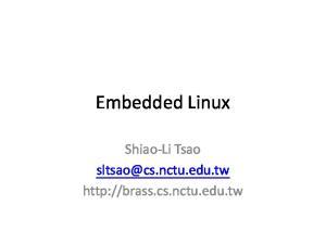 Embedded Linux. Shiao-Li Tsao