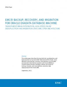 EMC BACKUP, RECOVERY, AND MIGRATION FOR ORACLE EXADATA DATABASE MACHINE