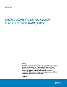 EMC DOCUMENTUM FOUNDATION CLASSES SESSION MANAGEMENT