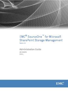 EMC SourceOne for Microsoft SharePoint Storage Management