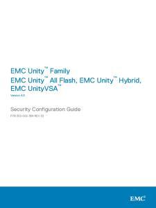 EMC Unity Family EMC Unity All Flash, EMC Unity Hybrid, EMC UnityVSA