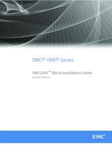 EMC VNX Series. VNX5200 Block Installation Guide REV 03