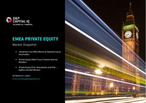EMEA PRIVATE EQUITY. Market Snapshot. Investment into EMEA Wanes as Regional Issues Accumulate. Private Equity Shifts Focus Towards Internet Retailers