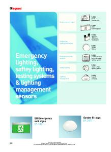 Emergency. lighting, saftey lighting, testing systems & lighting management. sensors. Oyster fittings (P. 351) ER Emergency exit signs (P