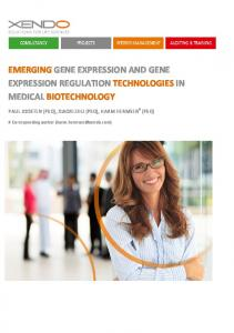 EMERGING GENE EXPRESSION AND GENE EXPRESSION REGULATION TECHNOLOGIES IN MEDICAL BIOTECHNOLOGY