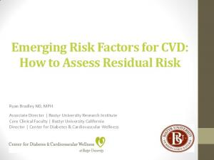 Emerging Risk Factors for CVD: How to Assess Residual Risk