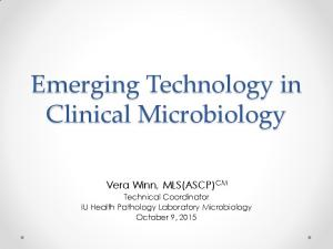 Emerging Technology in Clinical Microbiology