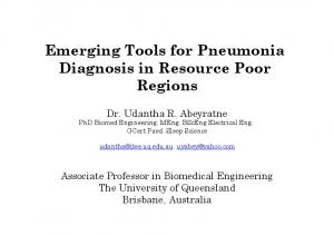 Emerging Tools for Pneumonia Diagnosis in Resource Poor Regions