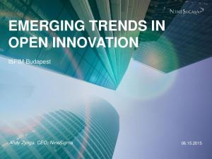 EMERGING TRENDS IN OPEN INNOVATION