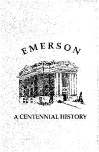 Emerson A Centennial History