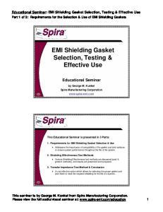 EMI Shielding Gasket Selection, Testing & Effective Use