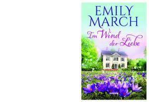 Emily March. Im Wind der Liebe. Roman. Aus dem Amerikanischen von Ralph Sander