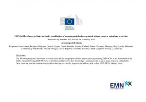 EMN Ad-Hoc Query on Rules on family reunification of unaccompanied minors granted refugee status or subsidiary protection Unaccompanied minors