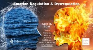 Emotion Regulation & Dysregulation April 15, 2016