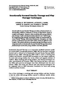 Emotionally Focused Family Therapy and Play Therapy Techniques
