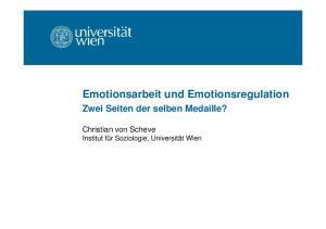 Emotionsarbeit und Emotionsregulation Zwei Seiten der selben Medaille?