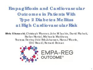 Empagliflozin and Cardiovascular Outcomes in Patients With Type 2 Diabetes Mellitus at High Cardiovascular Risk