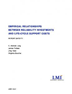 EMPIRICAL RELATIONSHIPS BETWEEN RELIABILITY INVESTMENTS AND LIFE-CYCLE SUPPORT COSTS