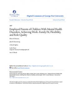 Employed Parents of Children With Mental Health Disorders: Achieving Work Family Fit, Flexibility, and Role Quality