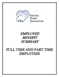 EMPLOYEE BENEFIT SUMMARY FULL TIME AND PART TIME EMPLOYEES