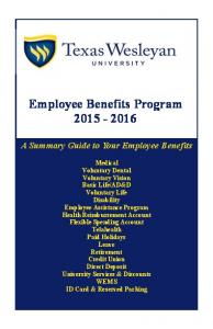 Employee Benefits Program A Summary Guide to Your Employee Benefits