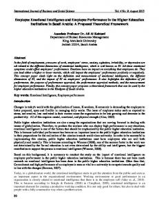 Employee Emotional Intelligence and Employee Performance in the Higher Education Institutions in Saudi Arabia: A Proposed Theoretical Framework
