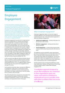 Employee Engagement. Employee Engagement. What is employee engagement? White Paper