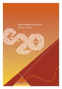 EMPLOYMENT PLAN 2014 REPUBLIC OF KOREA