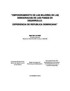 EMPODERAMIENTO DE LAS MUJERES EN LAS DEMOCRACIAS DE LOS PAISES EN DESARROLLO. EXPERIENCIA DE REPUBLICA DOMINICANA