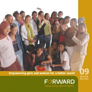 Empowering girls and women for a better world 09 ANNUAL REPORT