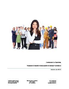 EMPRENDE EN POSITIVO PROGRAMA DE CREACIÓN Y CONSOLIDACIÓN DE EMPRESAS Y AUTOEMPLEO. Febrero de 2013