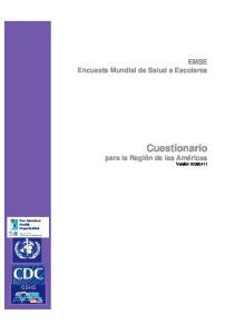 EMSE Encuesta Mundial de Salud a Escolares. Cuestionario para la Región de las Américas Versión