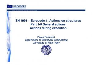 EN 1991 Eurocode 1: Actions on structures Part 1-6 General actions Actions during execution