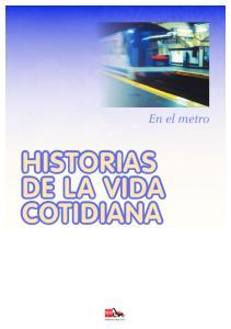 En el metro HISTORIAS DE LA VIDA COTIDIANA