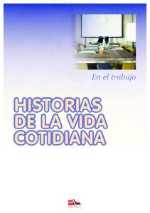 En el trabajo HISTORIAS DE LA VIDA COTIDIANA