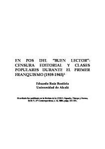 EN POS DEL BUEN LECTOR : CENSURA EDITORIAL Y CLASES POPULARES DURANTE EL PRIMER FRANQUISMO ( ) 1