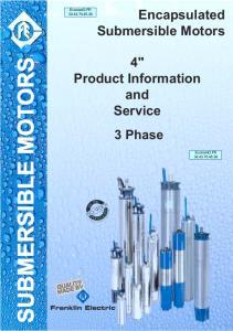 Encapsulated Submersible Motors SUBMERSIBLE MOTORS. 4